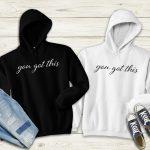 YouGotThis-Hoodies