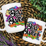 Mug – Stay Sweet